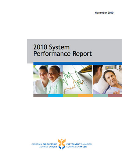 Cover image of  The 2010 Cancer System Performance Report
