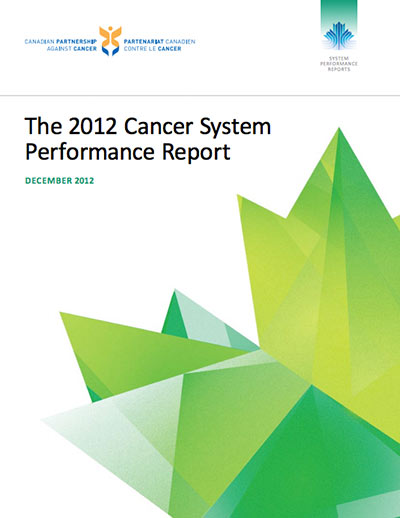 Cover image of  2012 Cancer System Performance Report