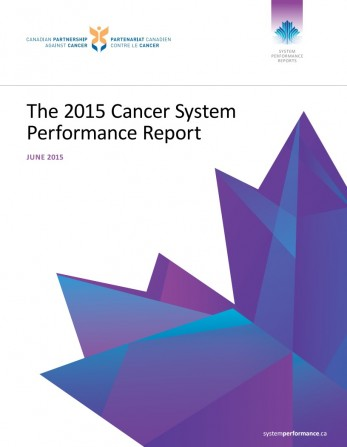 Cover image of  2015 Cancer System Performance Report